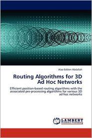 Routing Algorithms for 3D Ad Hoc Networks - Alaa Eddien Abdallah
