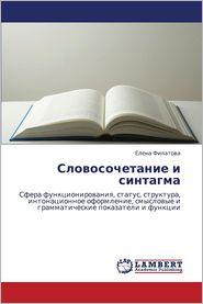 Slovosochetanie I Sintagma - Filatova Elena