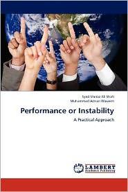 Performance or Instability - Syed Sheraz Ali Shah, Muhammad Adnan Waseem