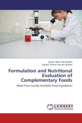 Formulation and Nutritional Evaluation of Complementary Foods - Syeda Maria Fiaz Bukhari