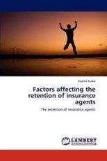 Factors Affecting the Retention of Insurance Agents - Kubai Koome