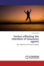 Factors affecting the retention of insurance agents - Koome Kubai