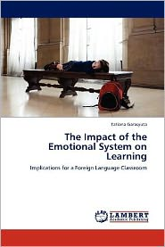 The Impact of the Emotional System on Learning - Tatiana Garasyuta