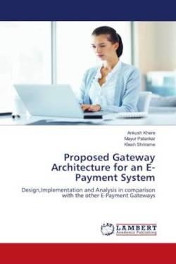 Proposed Gateway Architecture for an     E-Payment System