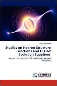 Studies on Hadron Structure Functions and GLDAP Evolution Equations