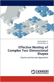 Effective Nesting Of Complex Two Dimensional Shapes - Ramesh Babu A, Ramesh Babu N