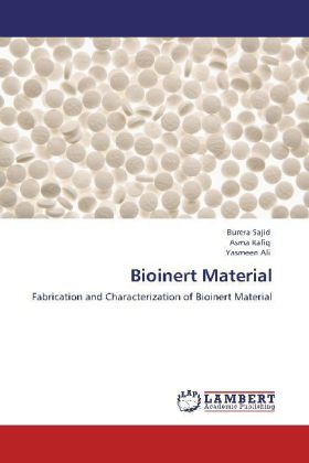 Bioinert Material - Fabrication and Characterization of Bioinert Material
