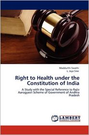 Right To Health Under The Constitution Of India