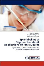 Spin-labeling of Oligonucleotides & Applications of Ionic Liquids