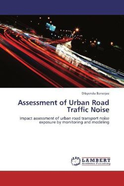 Assessment of Urban Road Traffic Noise