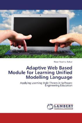 Adaptive Web Based Module for Learning Unified Modelling Language - Applying Learning Style Theory in Software Engineering Education