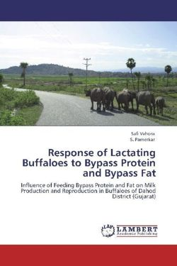 Response of Lactating Buffaloes to Bypass Protein and Bypass Fat