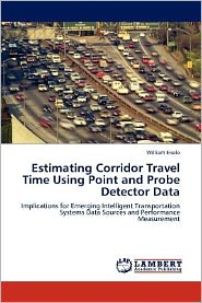 Estimating Corridor Travel Time Using Point and Probe Detector Data