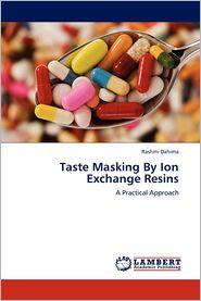 Taste Masking By Ion Exchange Resins