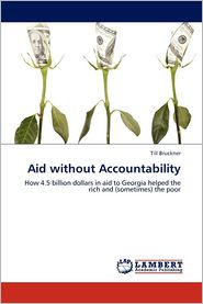 Aid Without Accountability - Bruckner Till