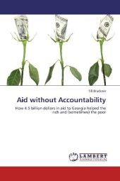 Aid without Accountability - Till Bruckner