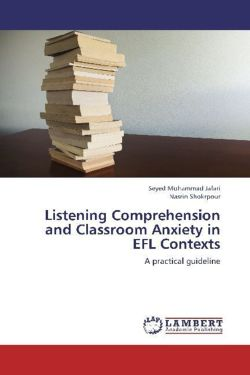 Listening Comprehension and Classroom Anxiety in EFL Contexts