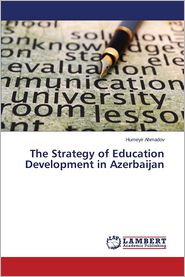 The Strategy of Education Development in Azerbaijan