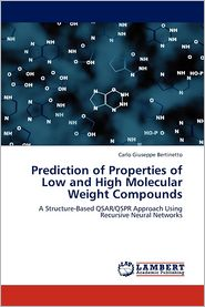 Prediction of Properties of Low and High Molecular Weight Compounds