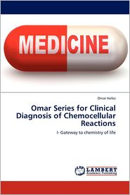 Omar Series for Clinical Diagnosis of Chemocellular Reactions