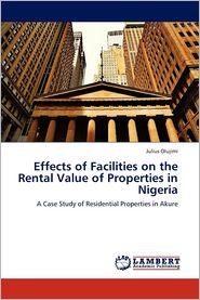 Effects of Facilities on the Rental Value of Properties in Nigeria - Olujimi Julius