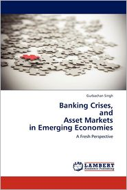 Banking Crises, and Asset Markets in Emerging Economies