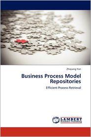 Business Process Model Repositories - Yan Zhiqiang