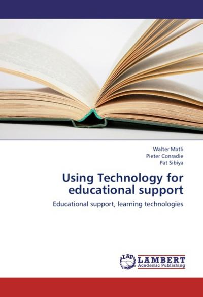 Using Technology for educational support - Walter Matli
