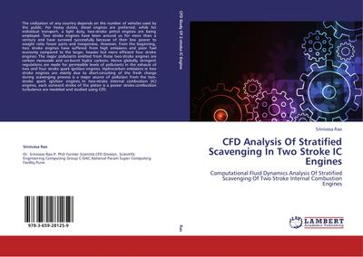 CFD Analysis Of Stratified Scavenging In Two Stroke IC Engines - Srinivasa Rao