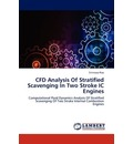 Cfd Analysis of Stratified Scavenging in Two Stroke IC Engines - Rao Srinivasa