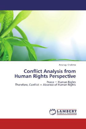 Conflict Analysis from Human Rights Perspective als Buch von Anurug Chakma - Anurug Chakma