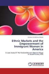 Ethnic Markets and the Empowerment of Immigrant Women in America - Carmen Castellanos Meeks