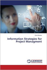 Information Strategies for Project Managment - Brenes Erick