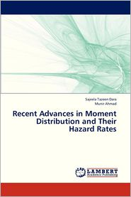 Recent Advances in Moment Distribution and Their Hazard Rates - Dara Sajeela Tazeen, AHMAD Munir