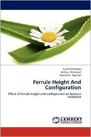 Ferrule Height And Configuration - Khetarpal Suchit, Khetarpal Ambica, Agarwal Swatantra