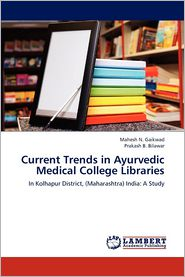 Current Trends in Ayurvedic Medical College Libraries
