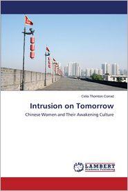 Intrusion on Tomorrow - Corrad Celia Thornton