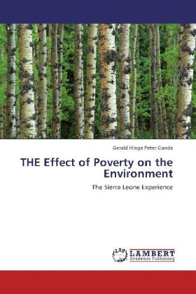THE Effect of Poverty on the Environment - The Sierra Leone Experience