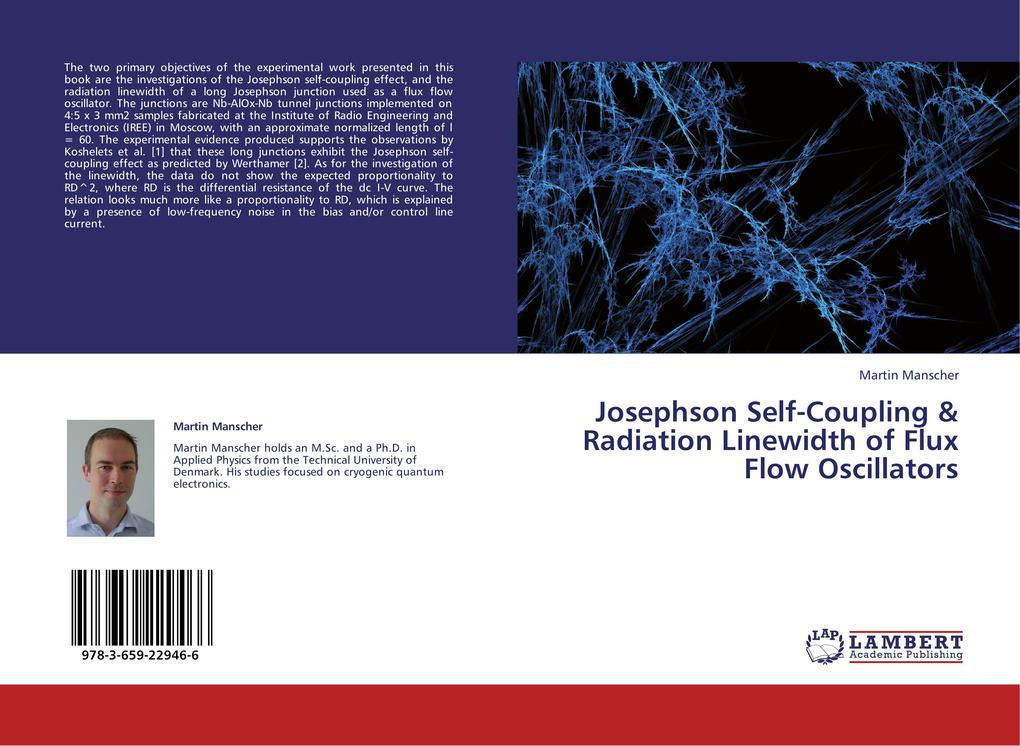 Josephson Self-Coupling & Radiation Linewidth of Flux Flow Oscillators als Buch von Martin Manscher - LAP Lambert Academic Publishing