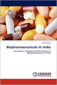Biopharmaceuticals in India - Rushin Desai
