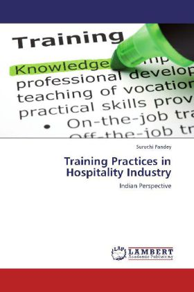 Training Practices in Hospitality Industry - Indian Perspective