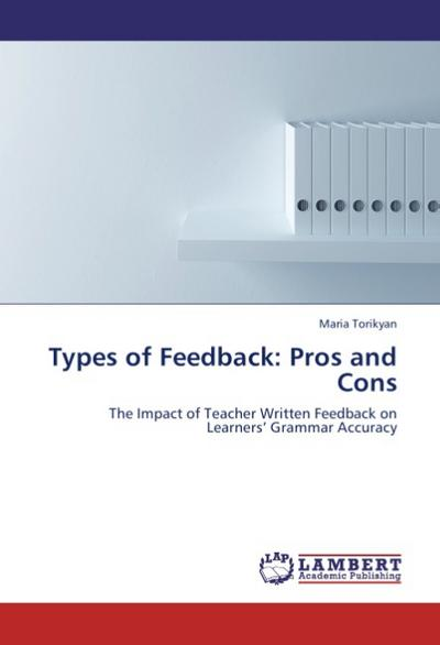 Types of Feedback: Pros and Cons - Maria Torikyan