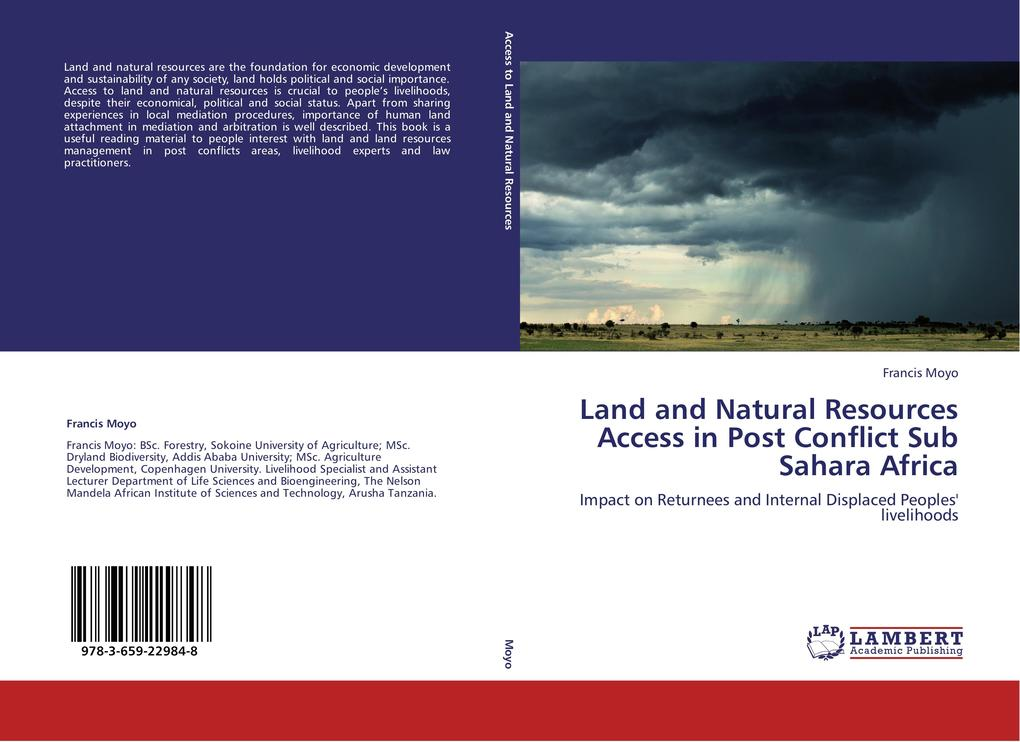 Land and Natural Resources Access in Post Conflict Sub Sahara Africa als Buch von Francis Moyo - LAP Lambert Academic Publishing