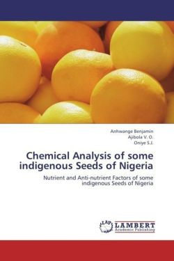Chemical Analysis of some indigenous Seeds of Nigeria