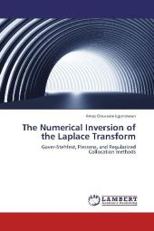 The Numerical Inversion of the Laplace Transform - Amos Otasowie Egonmwan