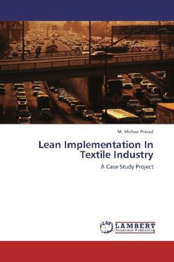 Lean Implementation In Textile Industry: A Case Study Project