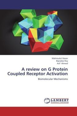 A review on G Protein Coupled Receptor Activation