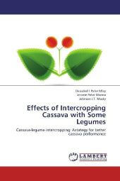 Effects of Intercropping Cassava with Some Legumes - Deusdedit Peter Mlay