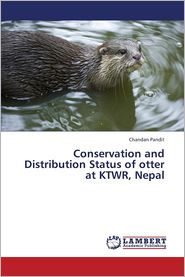 Conservation and Distribution Status of otter at KTWR, Nepal