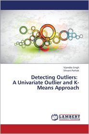 Detecting Outliers: A Univariate Outlier and K-Means Approach